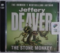The Stone Monkey written by Jeffery Deaver performed by Kerry Shale on CD (Abridged)