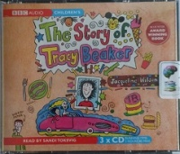 The Story of Tracy Beaker written by Jacqueline Wilson performed by Sandi Toksvig on CD (Unabridged)