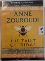 The Taint of Midas written by Anne Zouroudi performed by Bill Willis on Cassette (Unabridged)
