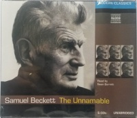 The Unnamable written by Samuel Beckett performed by Sean Barrett on CD (Unabridged)