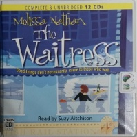 The Waitress written by Melissa Nathan performed by Suzy Aitchison on CD (Unabridged)