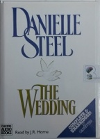The Wedding  written by Danielle Steel performed by J.R. Horne on Cassette (Unabridged)