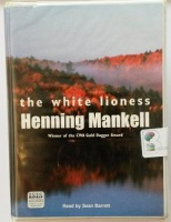 The White Lion written by Henning Mankell performed by Sean Barrett on Cassette (Unabridged)