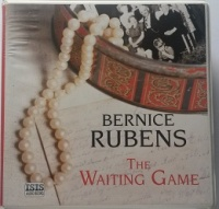 The Waiting Game written by Bernice Rubens performed by Anna Bentinck on CD (Unabridged)