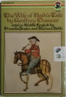 The Wife of Bath's Tale written by Geoffrey Chaucer performed by Prunella Scales and Richard Bebb on Cassette (Unabridged)