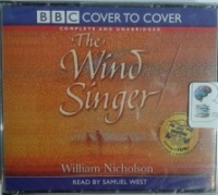 The Wind Singer written by William Nicholson performed by Samuel West on CD (Unabridged)