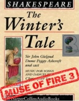 The Winter's Tale written by William Shakespeare performed by Sir John Gielgud, Dame Peggy Ashcroft, Robert Hardy and Alan Bates on Cassette (Unabridged)