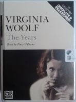 The Years written by Virginia Woolf performed by Finty Williams on Cassette (Unabridged)
