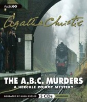 The A.B.C. Murders written by Agatha Christie performed by Hugh Fraser on CD (Unabridged)