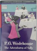 The Adventures of Sally written by P.G. Wodehouse performed by Jonathan Cecil on Cassette (Unabridged)