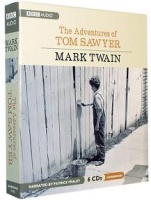 The Adventures of Tom Sawyer written by Mark Twain performed by Patrick Fraley and  on CD (Unabridged)