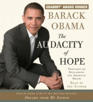 The Audacity of Hope - Thoughts on Reclaiming the American Dream written by Barack Obama performed by Barack Obama on CD (Abridged)