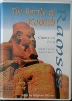 Ramses Part 3 - The Battle of Kadesh written by Christian Jacq performed by Stephen Thorne on Cassette (Unabridged)