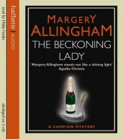 The Beckoning Lady written by Margery Allingham performed by Philip Franks on CD (Abridged)