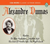 Best of Alexandre Dumas written by Alexandre Dumas performed by Jonathan Hyde and Tim Pigott-Smith on CD (Unabridged)