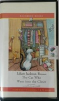 The Cat Who Went into the Closet written by Lilian Jackson Braun performed by George Guildall on Cassette (Unabridged)