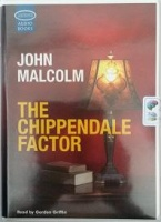 The Chippendale Factor written by John Malcolm performed by Gordon Griffin on Cassette (Unabridged)