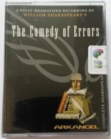 The Comedy of Errors written by William Shakespeare performed by David Tennant, Brendan Coyle, Alan Cox and Sorcha Cusack on Cassette (Abridged)