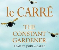 The Constant Gardener written by John le Carre performed by John le Carre on CD (Abridged)