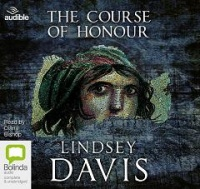 The Course of Honour written by Lindsay Davies performed by Diana Bishop on CD (Unabridged)