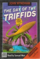 The Day of the Triffids written by John Wyndham performed by Samuel West on Cassette (Unabridged)