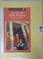 The Day The Rabbi Resigned written by Harry Kemelman performed by George Guildall on Cassette (Unabridged)