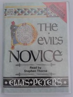 The Devil's Novice written by Ellis Peters performed by Stephen Thorne on Cassette (Unabridged)
