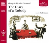 The Diary of a Nobody written by George and Weedon Grossmith performed by Martin Jarvis on CD (Unabridged)