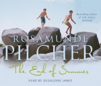 The End of Summer written by Rosamunde Pilcher performed by Geraldine James on CD (Abridged)