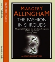 The Fashion in Shrouds written by Margery Allingham performed by Philip Franks on CD (Abridged)