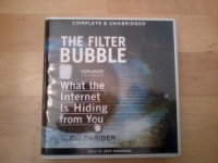 The Filter Bubble written by Eli Pariser performed by Jeff Harding on CD (Unabridged)