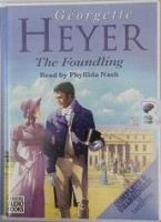 The Foundling written by Georgette Heyer performed by Phyllida Nash on Cassette (Unabridged)