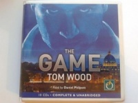 The Game written by Tom Wood performed by Daniel Philpott on CD (Unabridged)