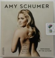 The Girl with the Lower Back Tattoo written by Amy Schumer performed by Amy Schumer on CD (Unabridged)