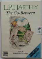 The Go-Between written by L.P. Hartley performed by Edward Petherbridge on Cassette (Unabridged)