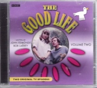 The Good Life written by John Esmonde and Bob Larbey performed by Richard Briers and Felicity Kendal on CD (Abridged)