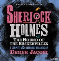The Hound of the Baskervilles written by Arthur Conan Doyle performed by Derek Jacobi on CD (Unabridged)