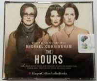 The Hours written by Michael Cunningham performed by Patricia Hodge on CD (Unabridged)