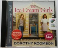 The Ice Cream Girls written by Dorothy Koomson performed by Adjoa Andoh and Julie Maisey on MP3 CD (Unabridged)
