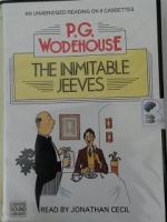 The Inimitable Jeeves written by P.G. Wodehouse performed by Jonathan Cecil on Cassette (Unabridged)