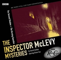 The Inspector McLevy Mysteries - The Second Shadow and The Burning Question written by David Ashton performed by BBC Full Cast Dramatisation and Brian Cox on CD (Abridged)