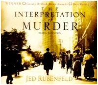 The Interpretation of Murder written by Jed Rubenfeld performed by Ron Rifkin on CD (Abridged)