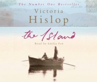 The Island written by Victoria Hislop performed by Emilia Fox on CD (Abridged)