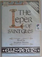 The Leper of Saint Giles written by Ellis Peters performed by Stephen Thorne on Cassette (Unabridged)