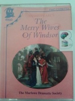 The Merry Wives of Windsor written by William Shakespeare performed by Marlowe Dramatic Society, Patrick Wymark, Roy Dotrice and Tony Church on Cassette (Abridged)