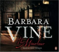 The Minotaur written by Ruth Rendell as Barbara Vine performed by Sian Thomas on CD (Abridged)