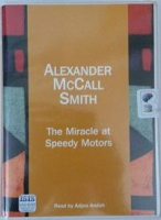The Miracle at Speedy Motors written by Alexander McCall-Smith performed by Adjoa Andoh on Cassette (Unabridged)