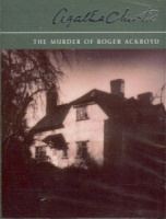 The Murder of Roger Ackroyd written by Agatha Christie performed by Nigel Anthony on Cassette (Abridged)