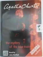 The Mystery of the Blue Train written by Agatha Christie performed by John Moffatt on Cassette (Unabridged)