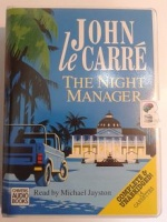 The Night Manager written by John le Carre performed by Michael Jayston on Cassette (Unabridged)